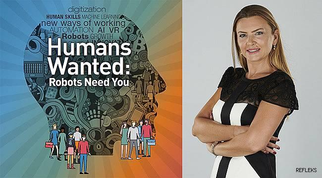 Robotlar da insana ihtiyaç duyuyor